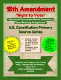 "15th Amendment - ""Right to Vote"" - Enhanced DBQ - Close Read (PDF)"