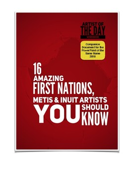 16 Amazing First Nations, Metis & Inuit Artists You Should Know WORKBOOK