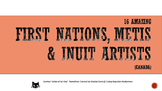 16 Amazing First Nations, Metis and Inuit Artists You Should Know (Canada)