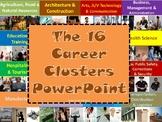 16 Career Clusters PowerPoint
