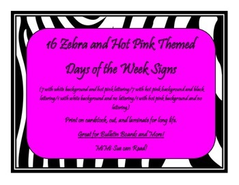 16 Days of the Week Bulletin Board Signs (Zebra and Hot Pi
