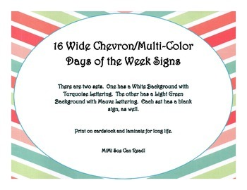 16 Days of the Week Signs (Wide Chevron Multi-Color)