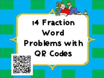 14 Fraction Word Problems with QR Codes