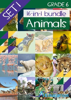 16-IN-1 BUNDLE- Animals (Set 1) – Grade 6