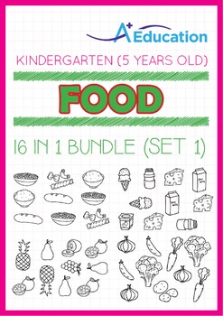 16-IN-1 BUNDLE - Food (Set 1) - Kindergarten, K3 (5 years old)