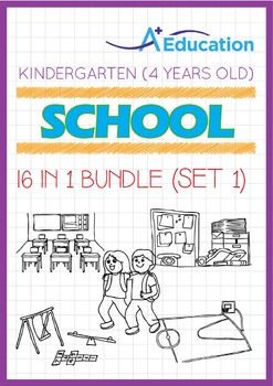 16-IN-1 BUNDLE - School (Set 1) - Kindergarten, K2 (4 years old)