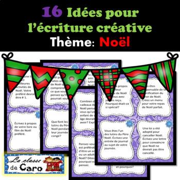 16 Idées pour l'écriture créative - NOEL  - (French - FSL)