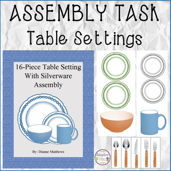 ASSEMBLY TASK Table Settings