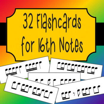32 Sixteenth Note Rhythm Flashcards