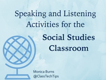 16 Speaking and Listening Activities for the Social Studies Classroom