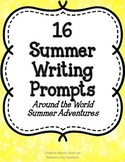16 Summer Writing Prompts and Writing Paper    (Around the World Adventures)