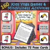 160 Kids Yoga Games and Mindfulness Activities