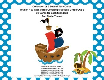 160 Math Task Cards Covering 5 Second Grade CCSS-Pirate Theme