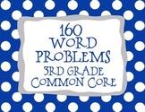 3rd Grade 160 Word Problems Math Problem Solving CCSS *All