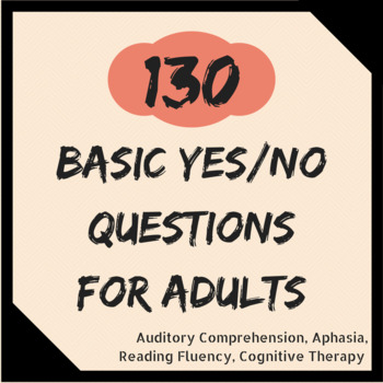 160 Yes/No Questions for Adults