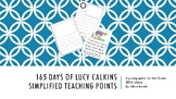 165 days of 1st grade Lucy Calkins Writing Units 1-4 Pacing Guide