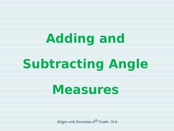 16.6: Adding and Subtracting Angle Measures