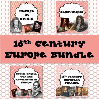 16th Century Europe PowerPoint Bundle