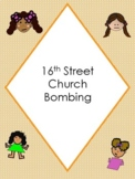 16th Street Church Bombing - A *Civil Rights* Mini Lesson