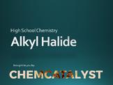 18. Alkyl Halides - High School Chemistry