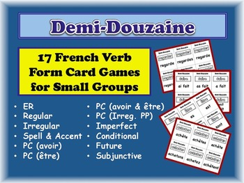 17 French Verb Form Activities for Small Groups (Half Dozen, Demi Douzaine)
