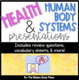 17 Health (Human Body Systems) Presentations With Student