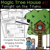 #17 Magic Tree House- Tonight on the Titanic Novel Study