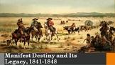 17. Manifest Destiny and Its Legacy, 1841-1848