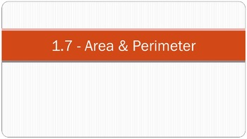 1.7 Perimeter, Circumference, and Area Lesson PowerPoint