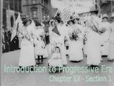 17 - The Progressive Era - PowerPoint Notes