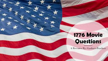 1776 Movie Questions (No Prep!)
