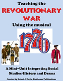 1776, the Musical & the Revolutionary War, Intregrates Social Studies & Drama