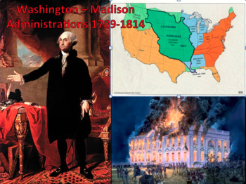 1789-1814 George Washington - James Madison BUNDLE