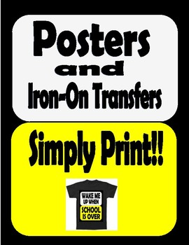 18 Classroom Posters and Iron Transfers to print!
