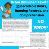 18 Phonics Orton Gillingham Decodable Stories, questions Running Records-Level 3