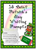 18 Saint Patrick's Day Writing Prompts- NO PREP