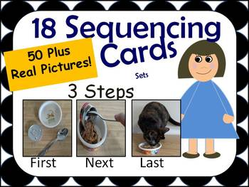 18 Sequencing Cards Sets First Next Last 50 plus Real Pictures