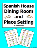 Spanish House Dining Room and Table Setting Vocabulary IDs