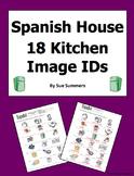 Spanish House 18 Kitchen Vocabulary IDs - La Cocina