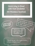 180 Attendance Questions to Quickly Bond with Your Students