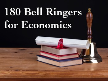 180 Bell Ringers and Warm-ups for Economics