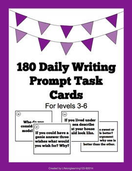 180 Daily Writing Task Cards: Daily Writing Prompts For Levels 3-5