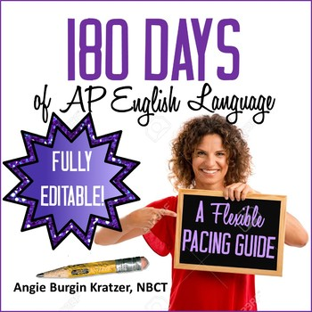 180 Days of AP English Language: A Flexible Pacing Guide {FULLY EDITABLE!}