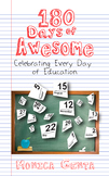 180 Days of Awesome- Celebrating Every Day of Education