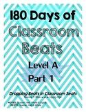 180 Days of Classroom Beats - Level A - PART 1