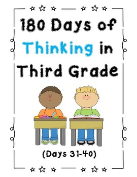180 Days of Thinking In Grade 3 (Days 31-40)