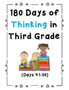 180 Days of Thinking In Grade 3 (Days 41-50)