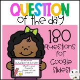 180 Digital Question of the Day for Google Slides™