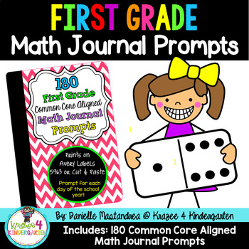 180 First Grade Math Journal Prompts (Common Core Based)