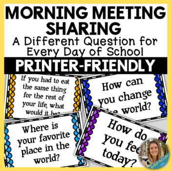 Morning Meeting Questions- 180 Fun and Thought Provoking Discussion Questions
